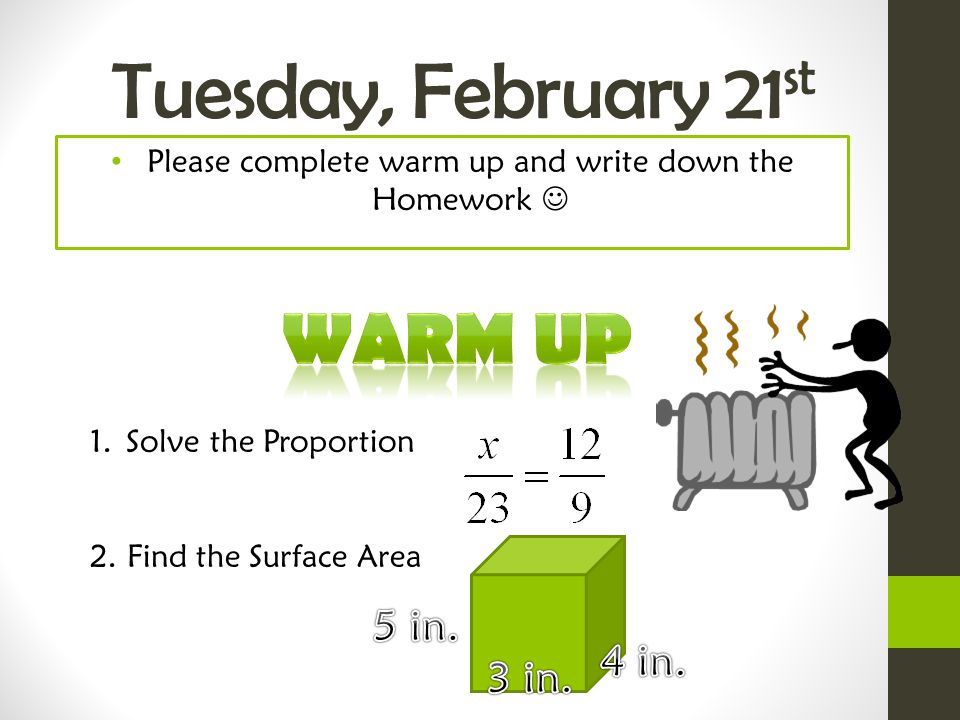 Please complete warm up and write down the Homework 