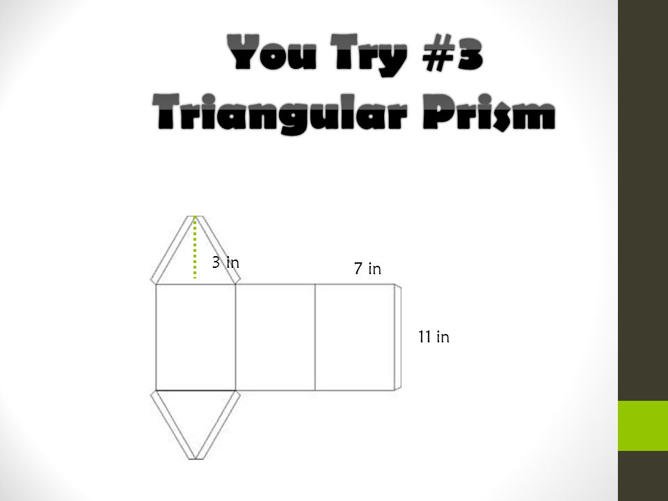 You Try #3 Triangular Prism