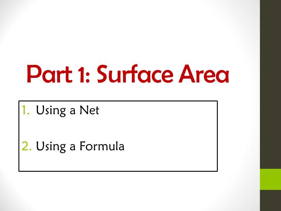 Using a Net Using a Formula