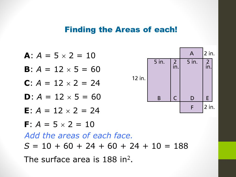 Finding the Areas of each!
