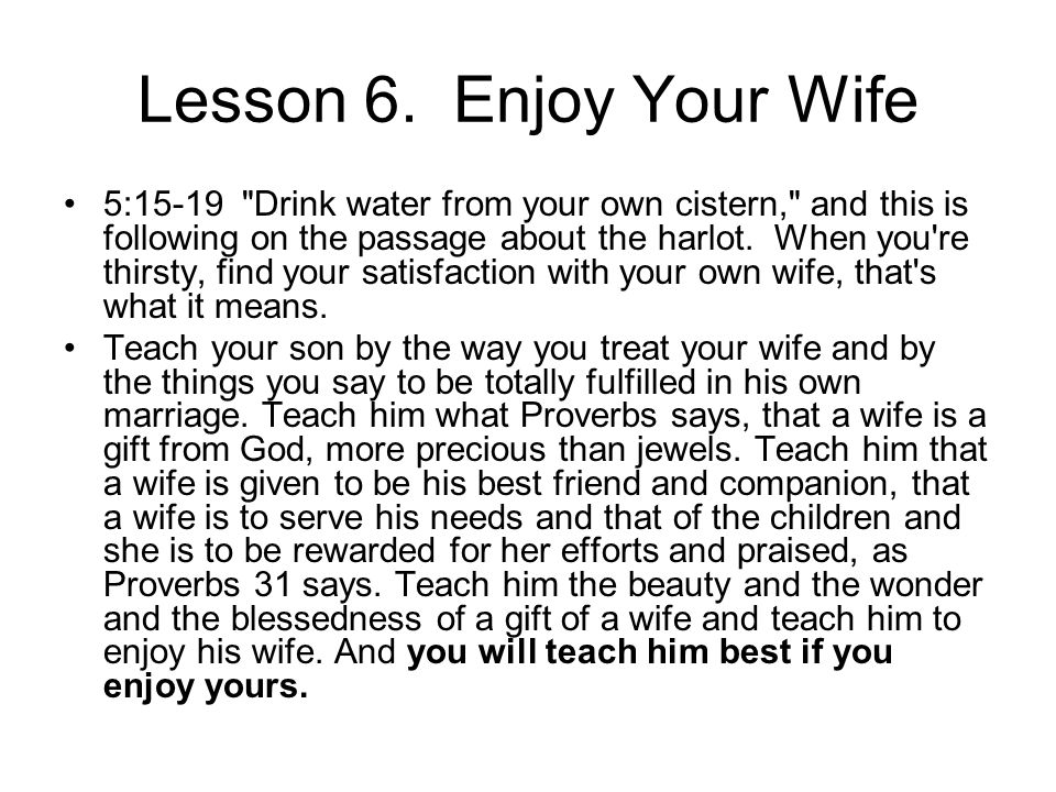 Lesson 6. Enjoy Your Wife