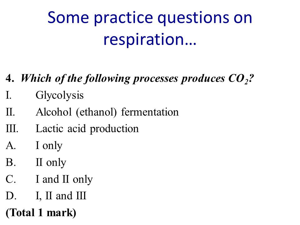Some practice questions on respiration…