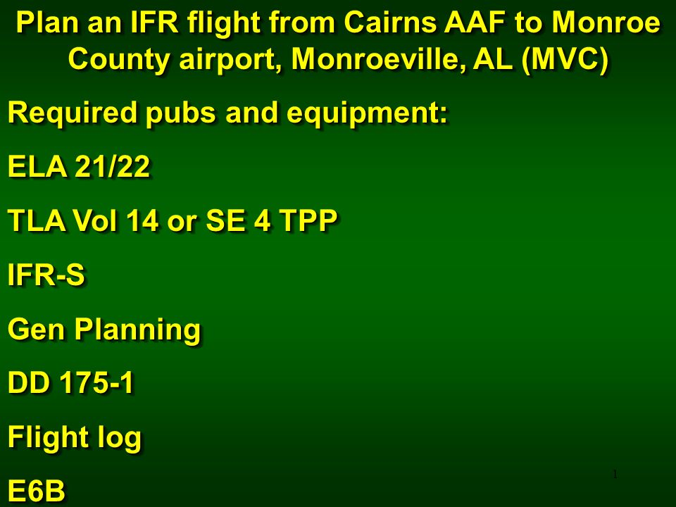 Plan an IFR flight from Cairns AAF to Monroe County airport, Monroeville, AL (MVC)