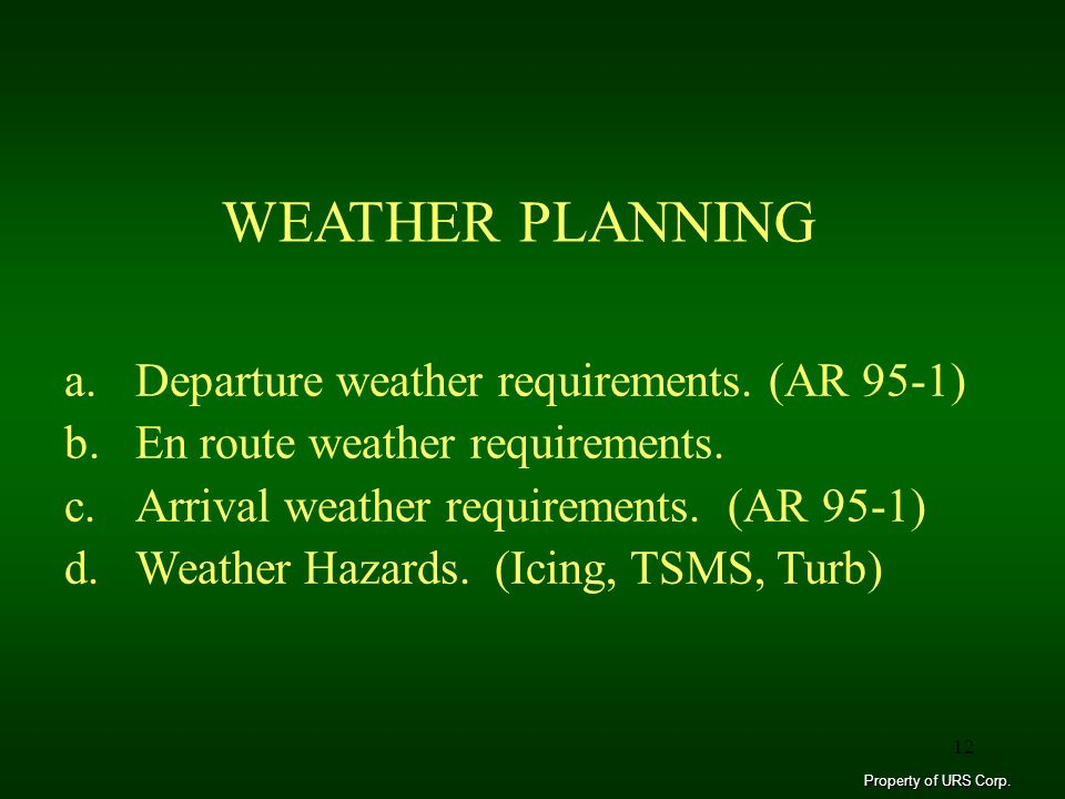 WEATHER PLANNING Departure weather requirements. (AR 95-1)