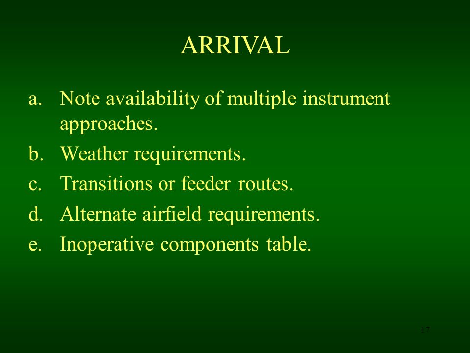 ARRIVAL Note availability of multiple instrument approaches.