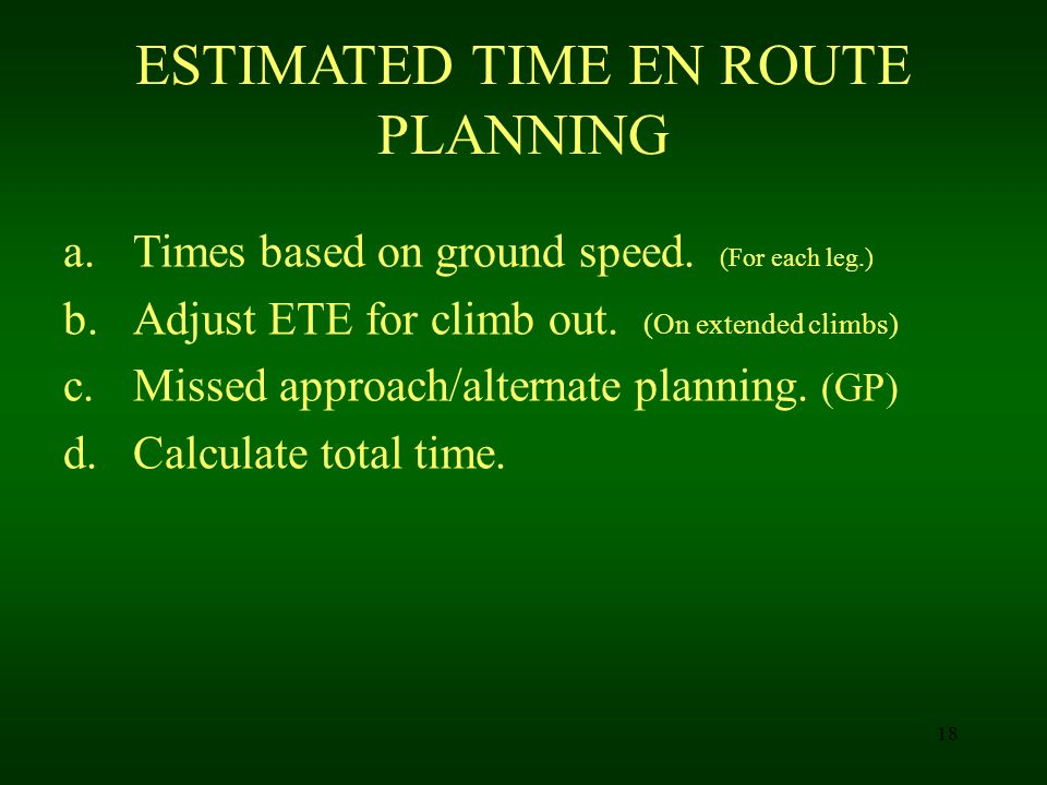 ESTIMATED TIME EN ROUTE PLANNING