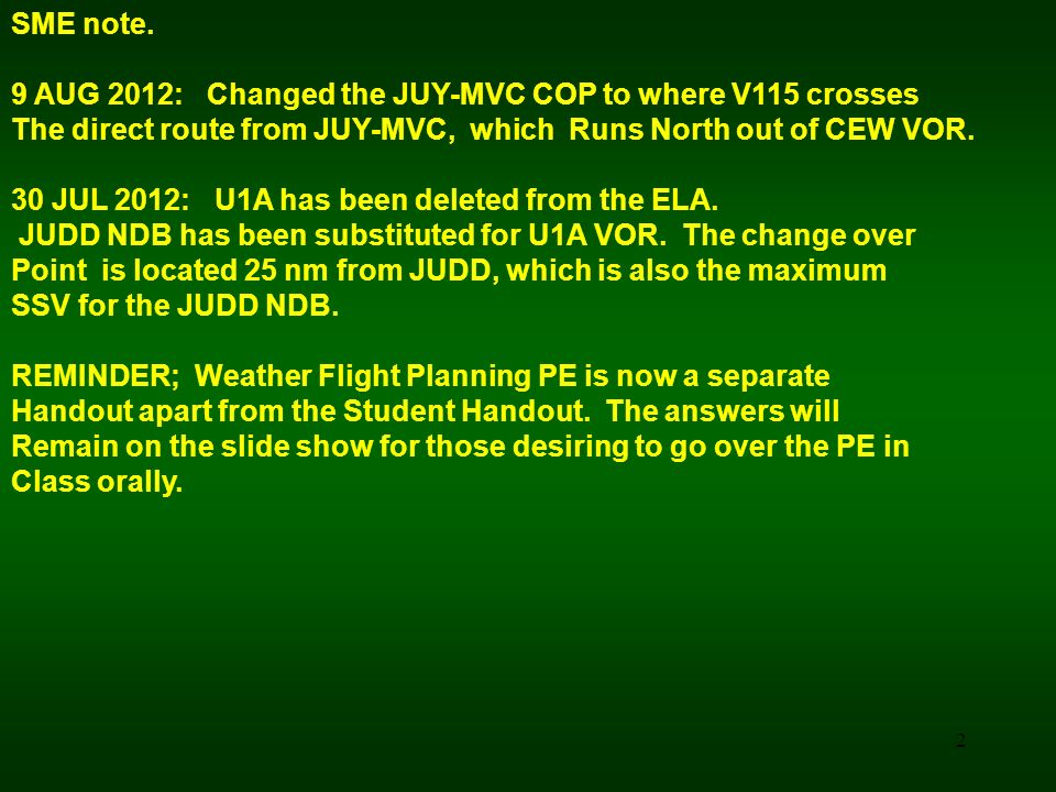 SME note. 9 AUG 2012: Changed the JUY-MVC COP to where V115 crosses. The direct route from JUY-MVC, which Runs North out of CEW VOR.