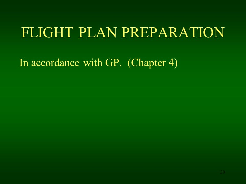 FLIGHT PLAN PREPARATION