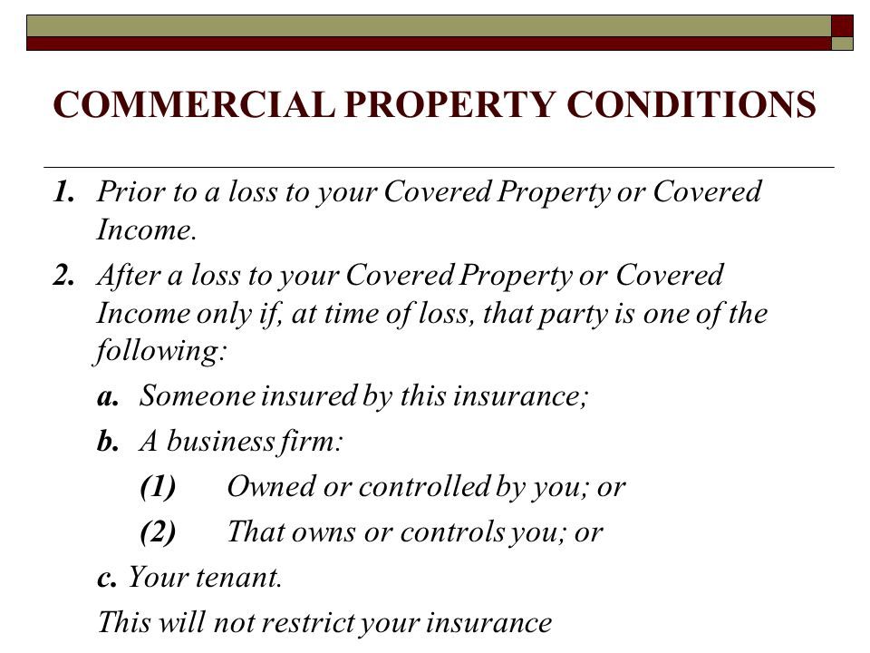 COMMERCIAL PROPERTY CONDITIONS