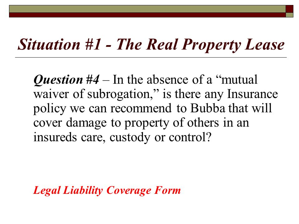 Situation #1 - The Real Property Lease