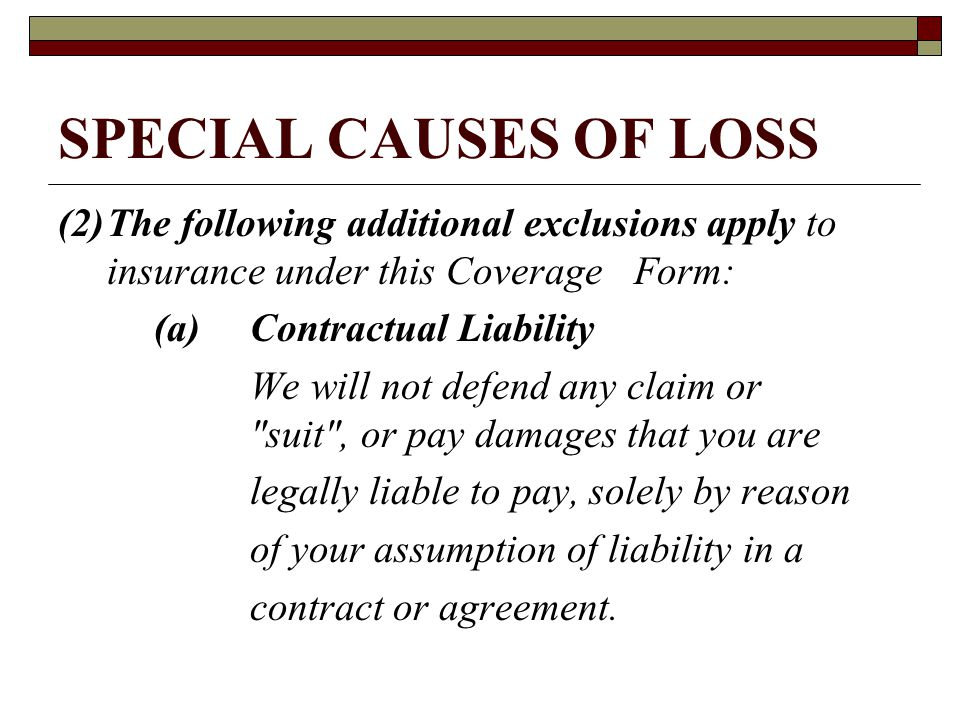 SPECIAL CAUSES OF LOSS