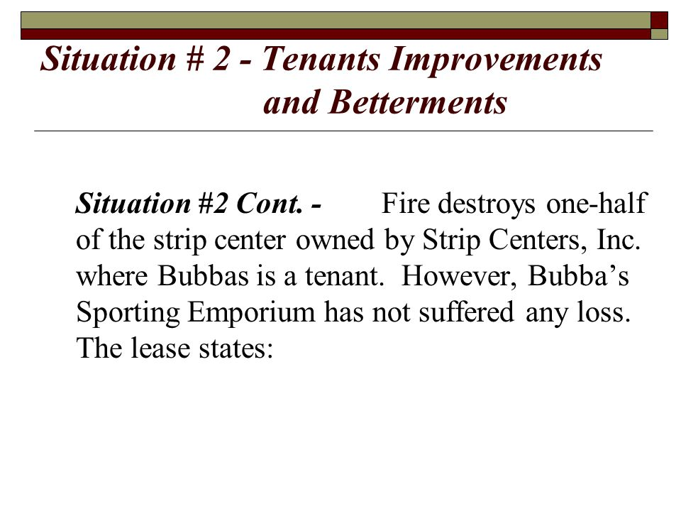 Situation # 2 - Tenants Improvements and Betterments