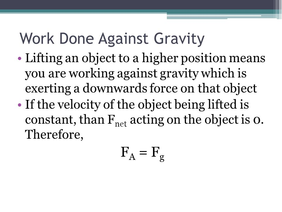 Work Done Against Gravity