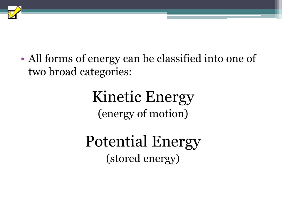 Kinetic Energy Potential Energy
