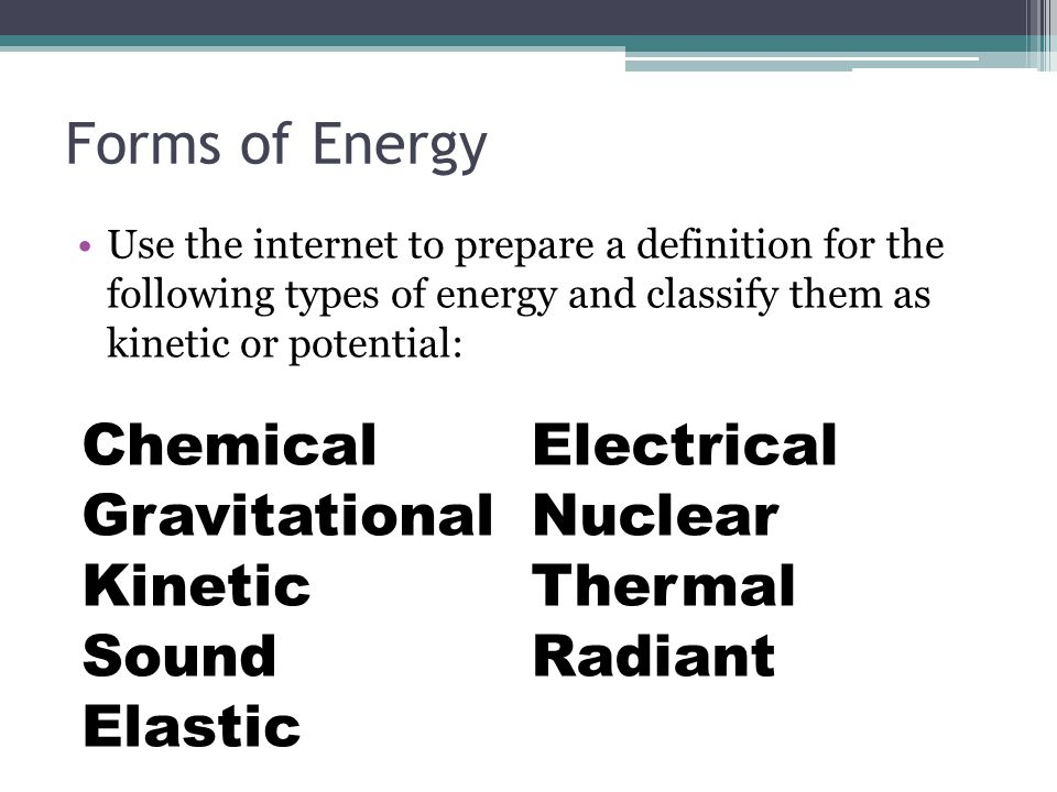 Forms of Energy Chemical Gravitational Kinetic Sound Elastic