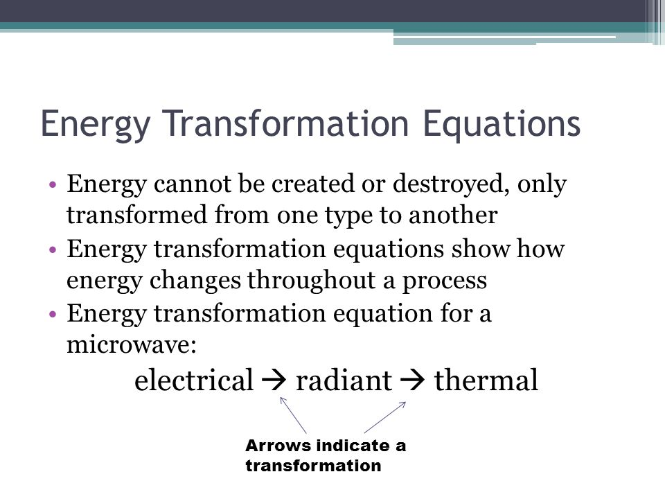 Energy Transformation Equations