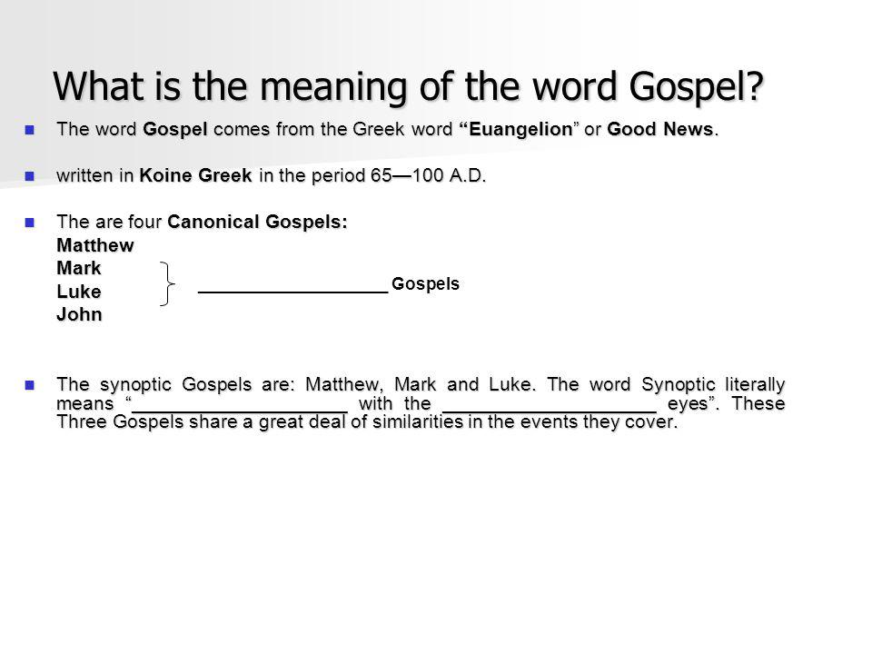 What is the meaning of the word Gospel