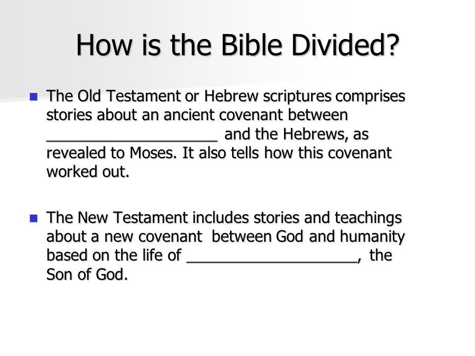 How is the Bible Divided