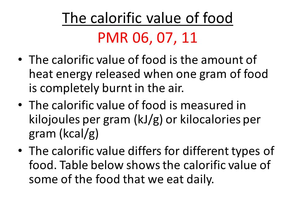 The calorific value of food PMR 06, 07, 11