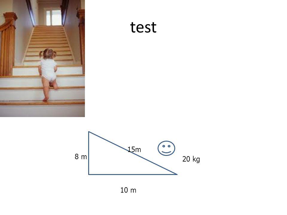 test 15m 8 m 20 kg 10 m