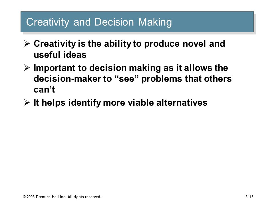 Creativity and Decision Making