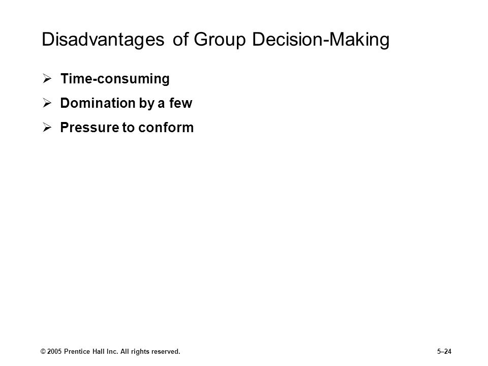 Disadvantages of Group Decision-Making