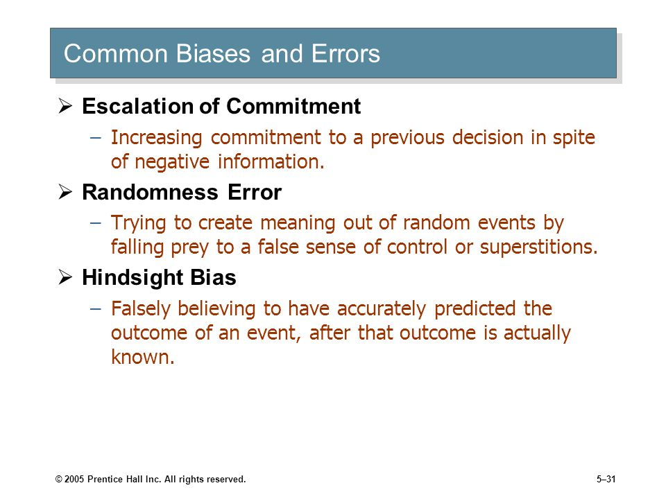Common Biases and Errors