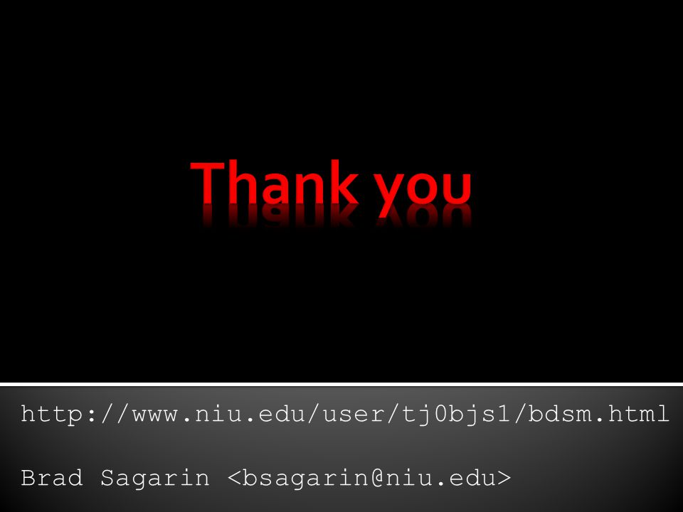 Thank you http://www.niu.edu/user/tj0bjs1/bdsm.html