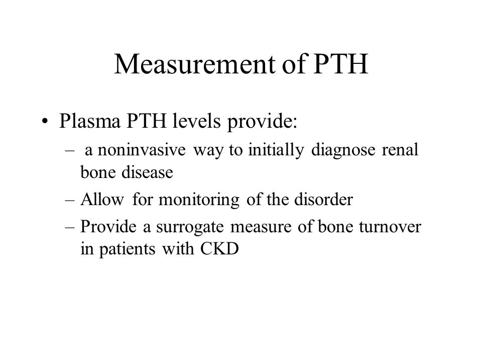 Measurement of PTH Plasma PTH levels provide: