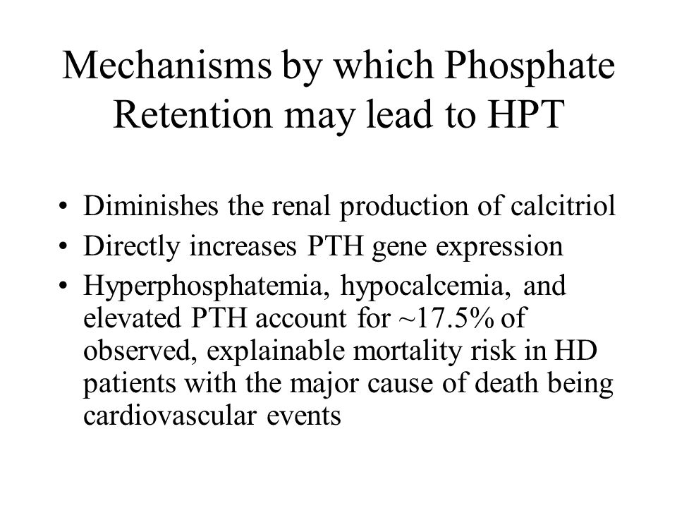 Mechanisms by which Phosphate Retention may lead to HPT