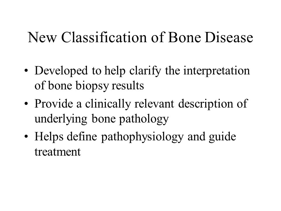 New Classification of Bone Disease