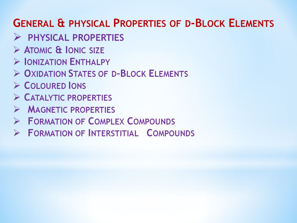 General & physical Properties of d-Block Elements physical properties