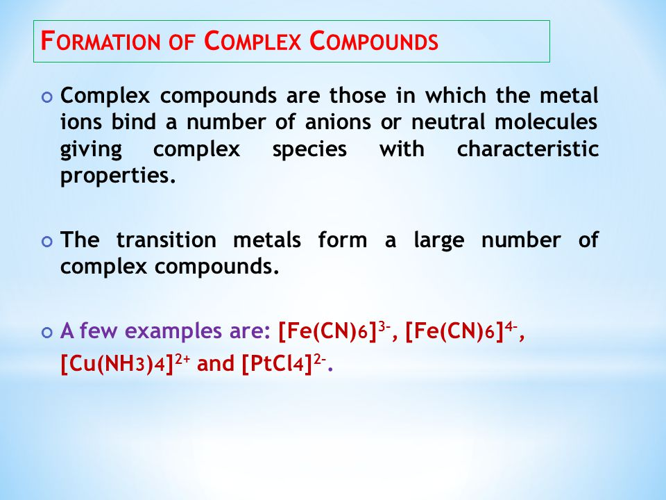 Formation of Complex Compounds
