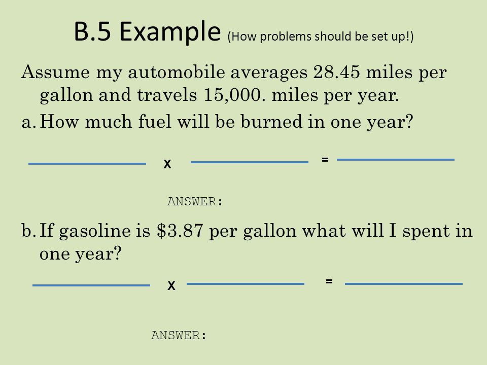 B.5 Example (How problems should be set up!)