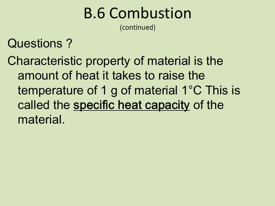 B.6 Combustion (continued)