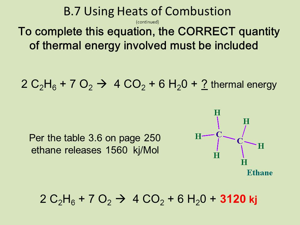 B.7 Using Heats of Combustion (continued)