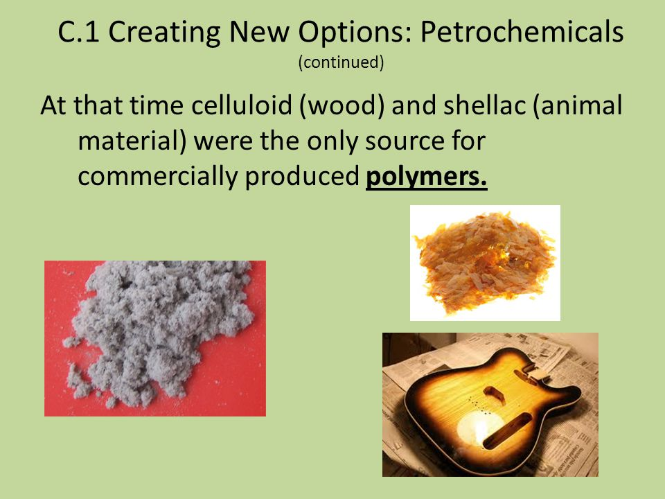 C.1 Creating New Options: Petrochemicals (continued)