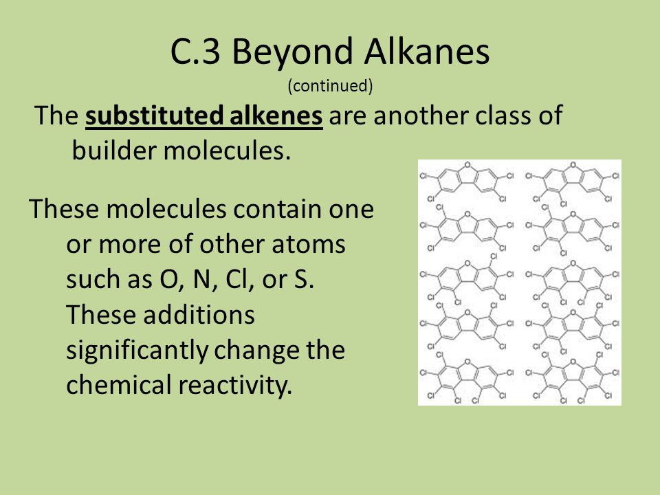 C.3 Beyond Alkanes (continued)