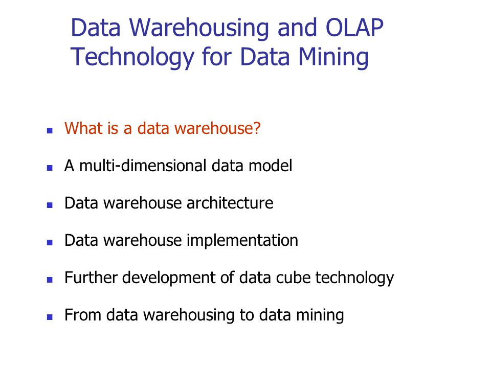 Data Warehousing and OLAP Technology for Data Mining