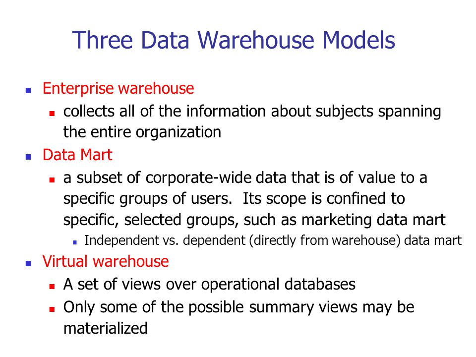 Three Data Warehouse Models
