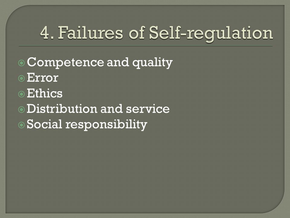 4. Failures of Self-regulation