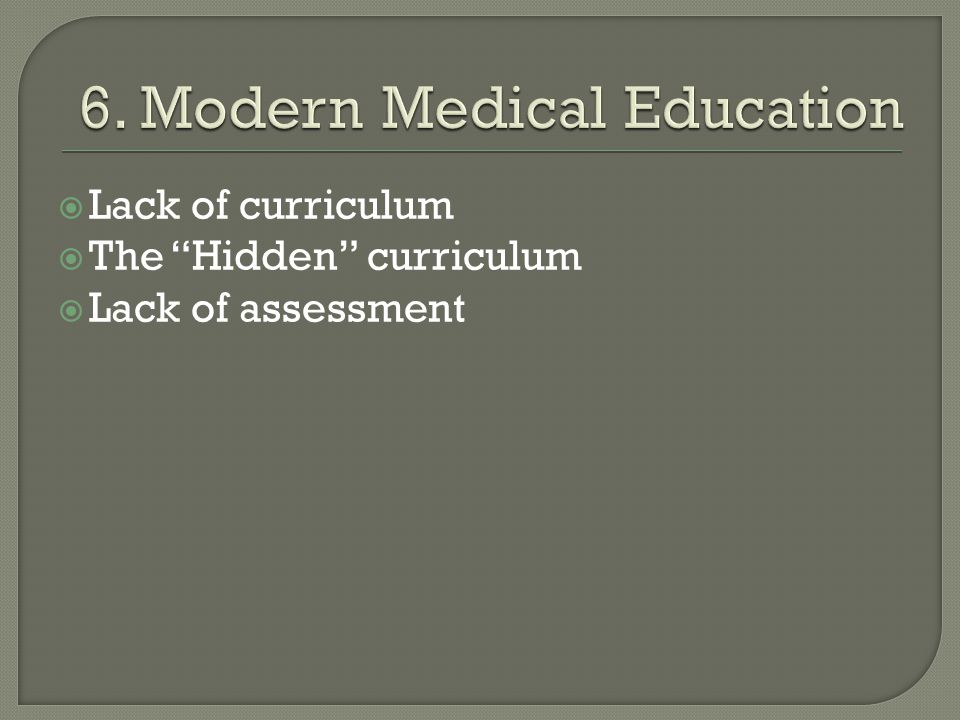6. Modern Medical Education