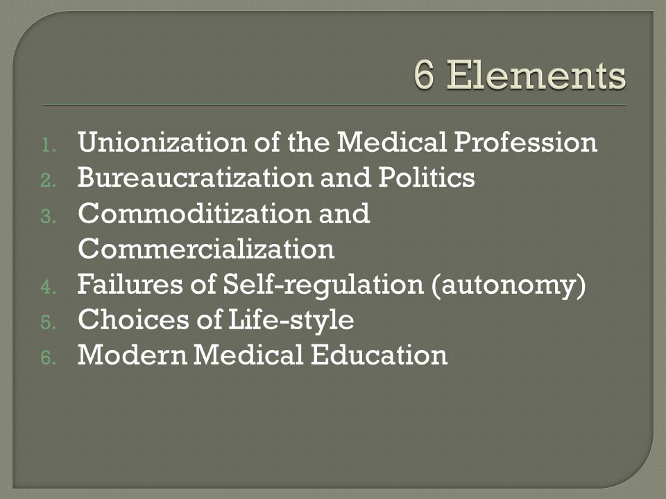 6 Elements Unionization of the Medical Profession