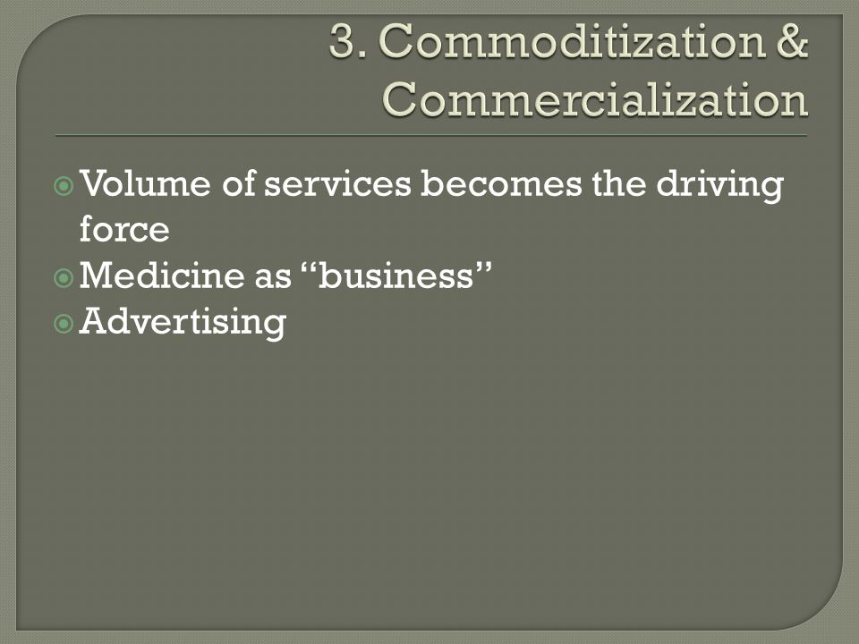 3. Commoditization & Commercialization