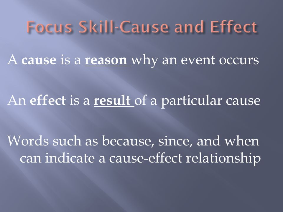 Focus Skill-Cause and Effect