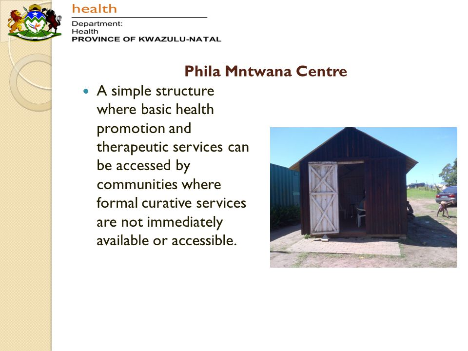 Phila Mntwana Centre