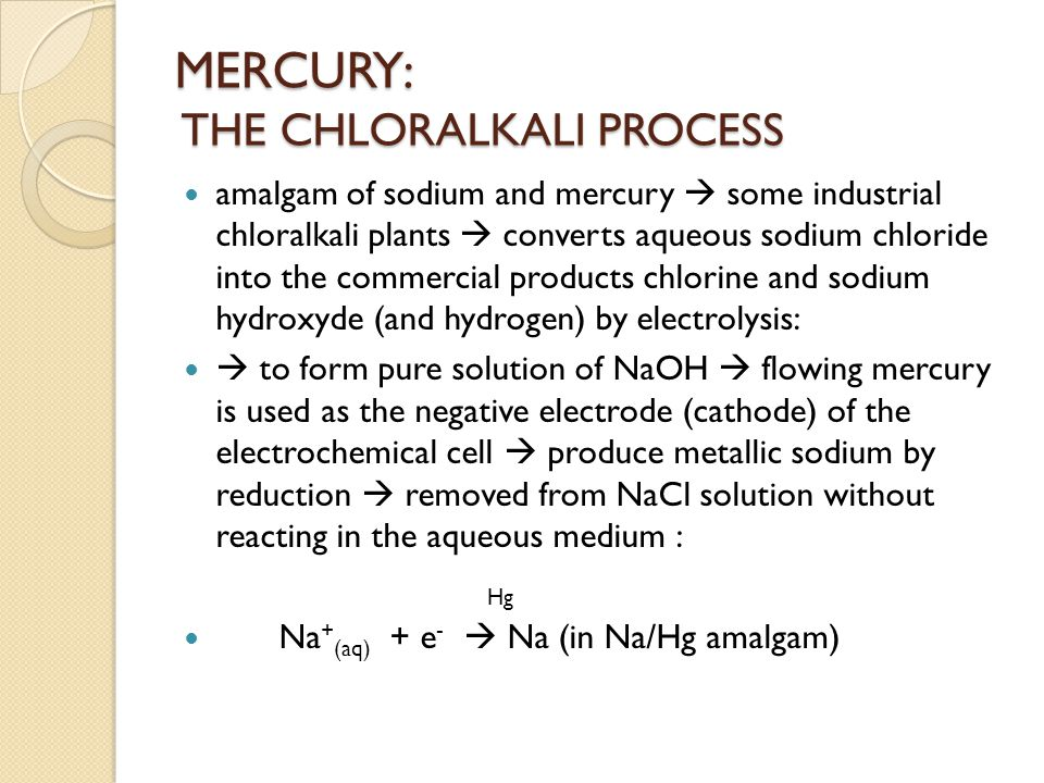 MERCURY: THE CHLORALKALI PROCESS