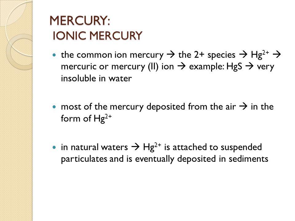 MERCURY: IONIC MERCURY