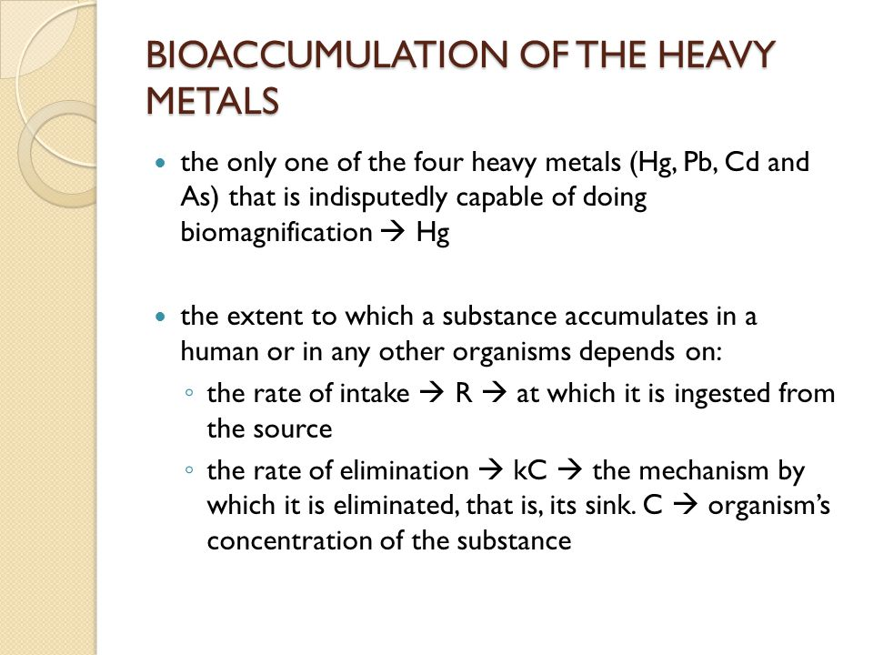 BIOACCUMULATION OF THE HEAVY METALS