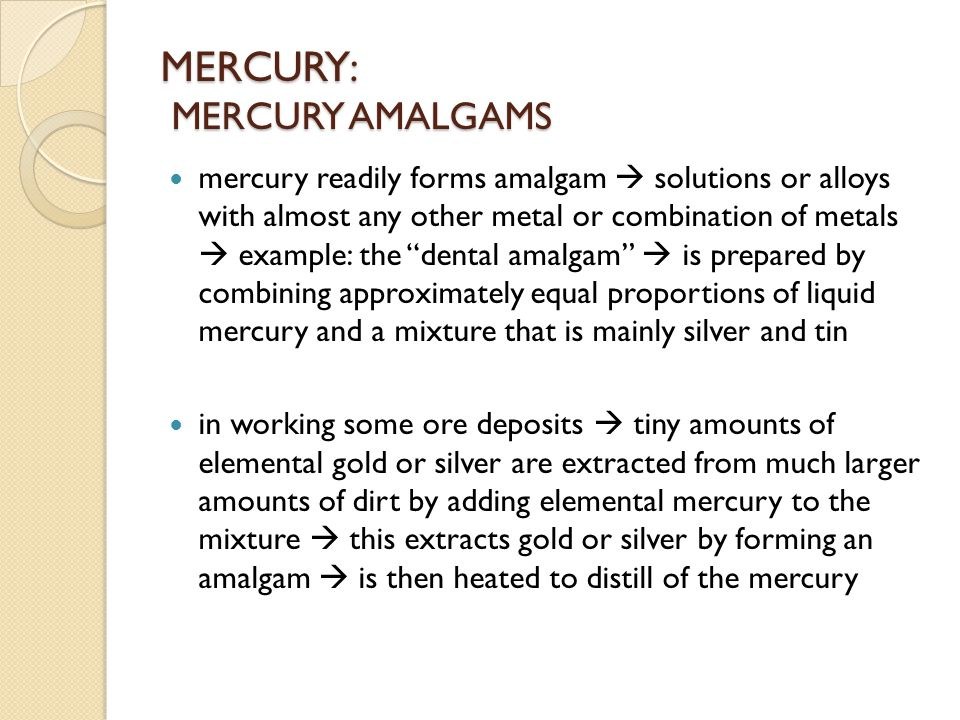 MERCURY: MERCURY AMALGAMS